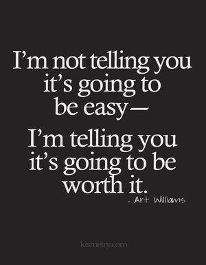 not going to be easy quote